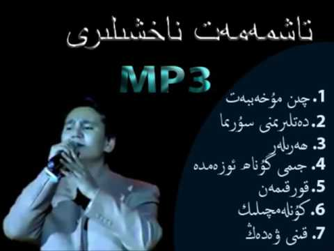 Taxmamat Uyghur songs part1 Collection