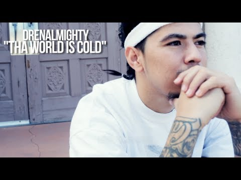 "@drenALMIGHTY ""Tha World Is Cold"" Official Music Video (Co-dir. @fspoorducktionz & TronTonics Films)"