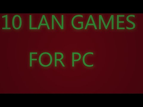 10 LAN Games For PC | 1-32 Players |