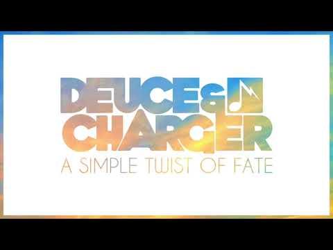 Deuce & Charger - A Simple Twist of Fate mp3 ke stažení