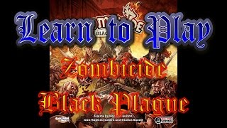 Learn to Play: Zombicide Black Plague