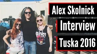 ALEX SKOLNICK, Interview at Tuska Open Air 2016 - LIVE AFTER MIDNIGHT
