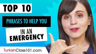 Learn the Top 10 Phrases to Help You in an Emergency in Turkish