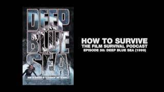 How To Survive: Deep Blue Sea (1999)
