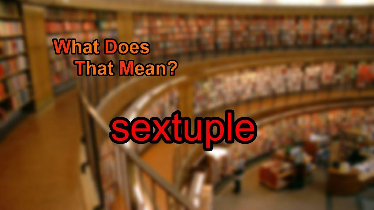 define sextuple meter