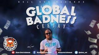 CeeJay - Global Badness [ROR Riddim] June 2020