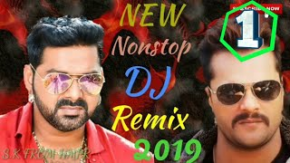 Pawan Singh and khesari Lal Yadav new DJ Remix nonstop songs 2018-19