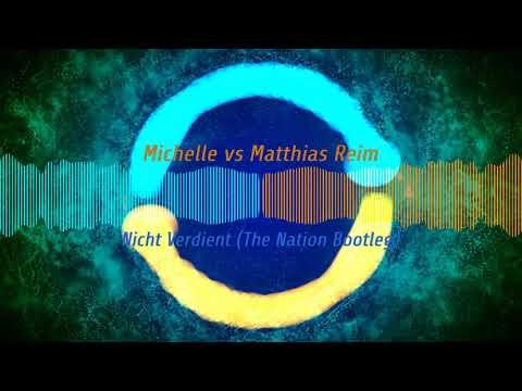 Nicht Verdient (The Nation Bootleg) - Michelle & Matthias Reim【Hands up】【 Free Release】