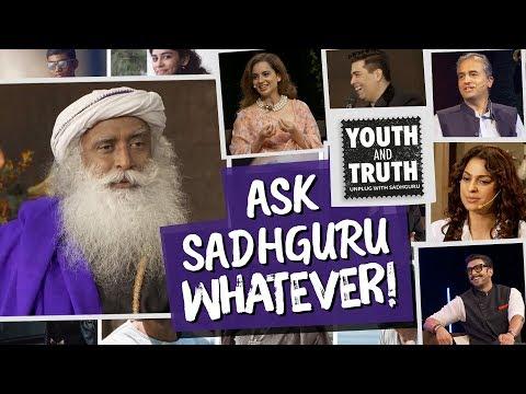 Ask Sadhguru Whatever You Want #UnplugWithSadhguru