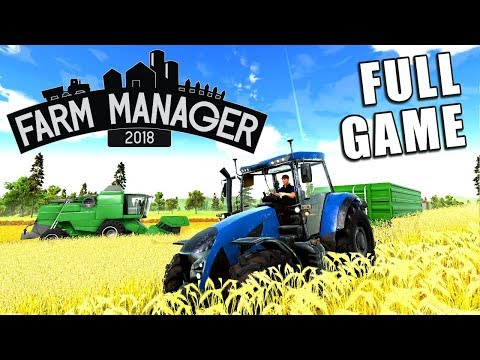 FARM MANAGER 2018 | FULL VERSION - Creating The Farm