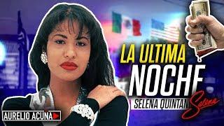 La Ultima Noche de Selena Quintanilla (La Reyna del Tex-Mex)