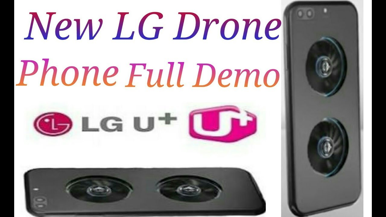 First Drone Phone From LG U