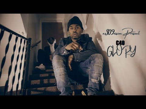 C40 - Glory (Official Music Video) Shot By @a309vision