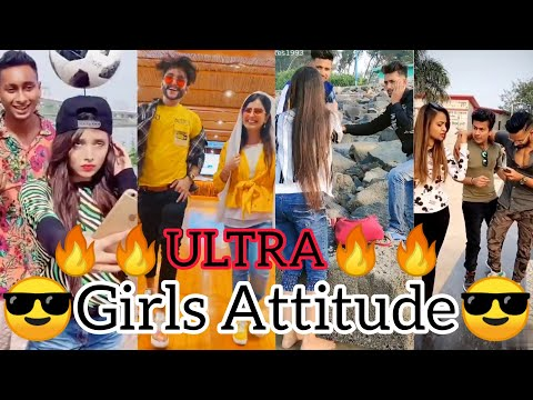 🔥🔥Girls Attitude Videos🔥🔥 New 2020 viral Attitude TikTok Video🔥🔥Best Girls Attitude Videos🔥🔥