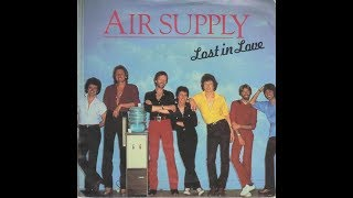 Air Supply - Lost In Love (1980 LP Version) HQ
