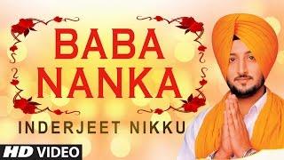 Inderjeet Nikku | Baba Nanka | Ek Onkar | Shabad Gurbani