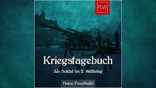 HÖRBUCH #1 – Als Soldat im 2. Weltkrieg [Zeitzeugenbericht]