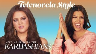 "If ""Keeping Up With The Kardashians"" Were A Telenovela | E!"