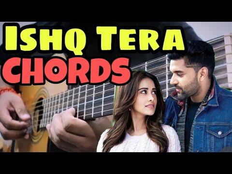 ishq-tera---guru-randhawa-full-easy-guitar-chords-|-nushrat-bharucha-|-bhushan-kumar-|