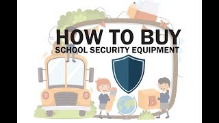 How To Buy School Security Survelliance