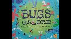 Children's book read aloud. ' Bugs Galore '