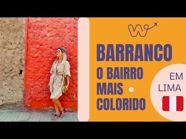Rolê no Barranco: bairro turístico de Lima