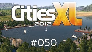 Cities XL 2012/Platinum - #050 - Heimathafen [Let