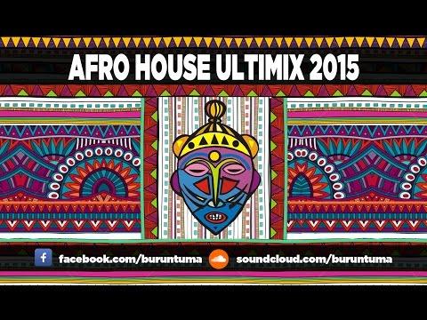 Afro House 2015 ULTIMIX Buruntuma