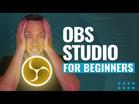 How to Use OBS Studio - Complete Tutorial for Beginners!