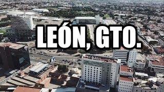 León 2019 | La ciudad mas grande del bajío
