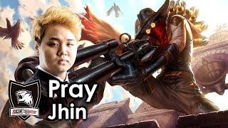 Pray picks Jhin