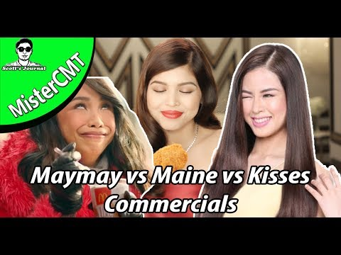 Kisses Vs Maymay Vs Maine Commercials