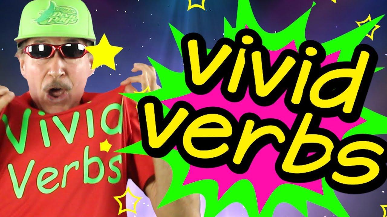 Vivid Verbs Reading Writing Song For Kids Verb Song Jack