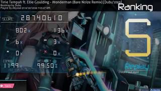 osu! | Abyssal | Tinie Tempah ft. Ellie Goulding - Wonderman (Bare Noiz) [Dubu'step] 99.50% FC #1
