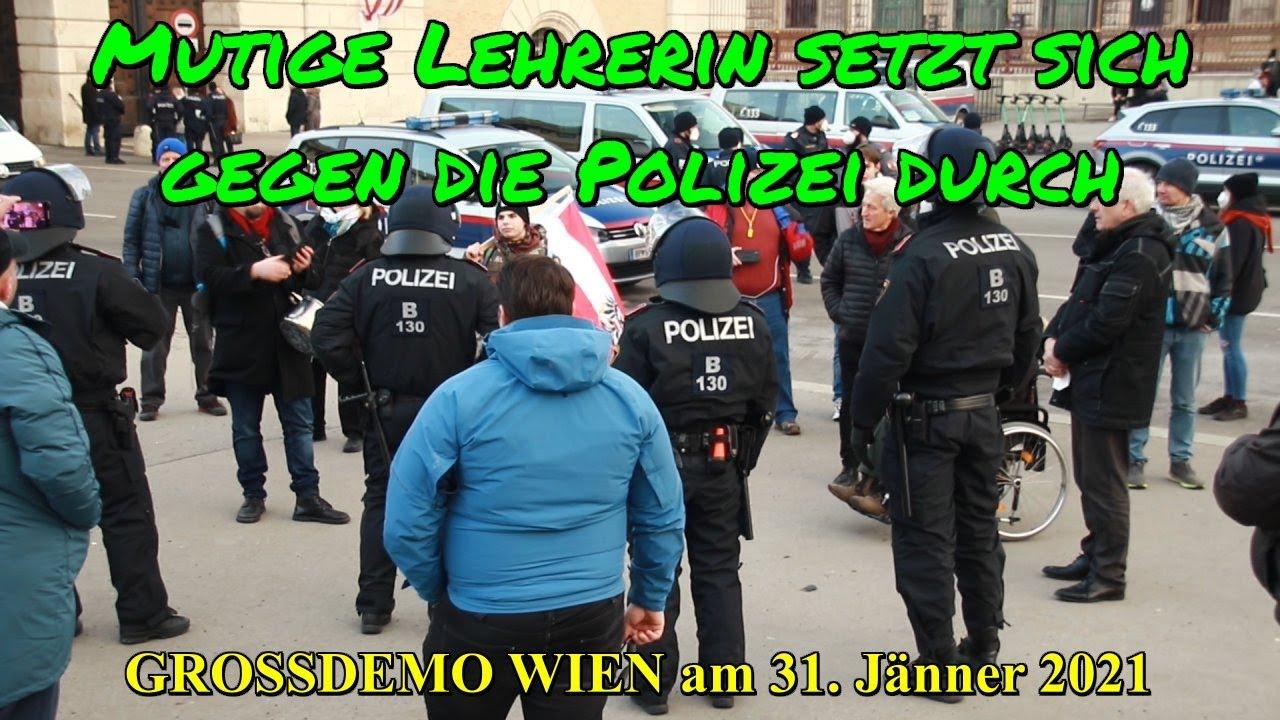 GROSSDEMO WIEN 31.01.2021: Mutige Lehrerin setzt sich gegen die Polizei durch