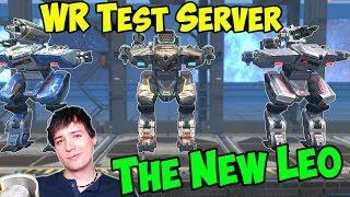 The New LEO - CRAZY War Robots Test Server Gameplay - WR