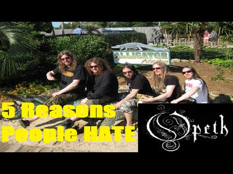 5 Reasons People Hate OPETH