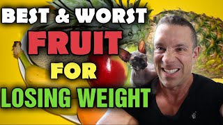 Best Fruits To INCLUDE - And Fruits To AVOID When Dieting