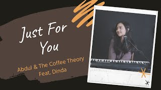 Download JUST FOR YOU ( ABDUL & THE COFFEE THEORY FEAT DINDA ) - MICHELA THEA COVER