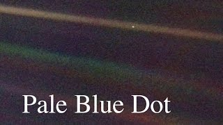 Pale Blue Dot [no music]