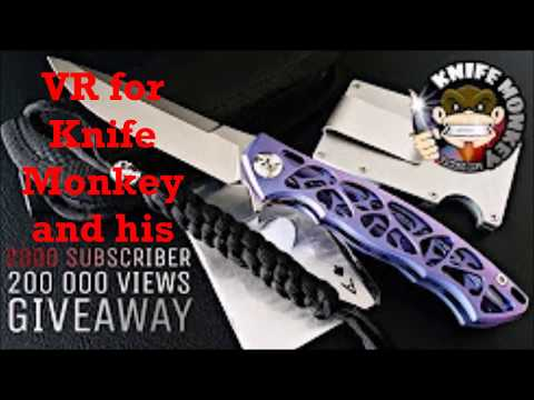 VR for Knife Monkey&39;s 2K Subscriber & 200K  Views GAW