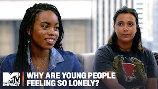 Why Are Young People So Lonely?   Hold Up