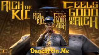 Rich The Kid Ft. Jeremih - Dancin On Me [Feels Good To Be Rich…