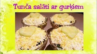 Tunca salati ar gurkiem. Video recepte. 24. sērija