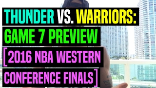 thunder vs warriors game 7 preview 2016 nba western conference finals   dre baldwin