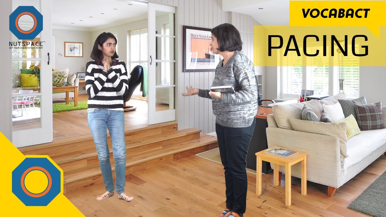 Pacing Meaning | VocabAct | NutSpace