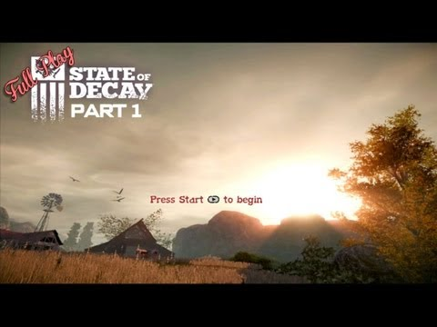 Full Play – State of Decay Part 1