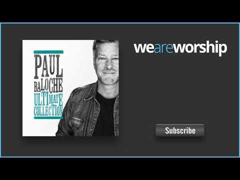 Paul Baloche - Hosanna (Praise Is Rising)  (Live)