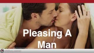 "Loveology University – ""Pleasing A Man"" Course Sneak Preview!"