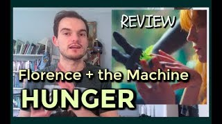 Florence + The Machine - Hunger (Track Review)